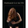 Passage à l'acte - Thierry Gautier