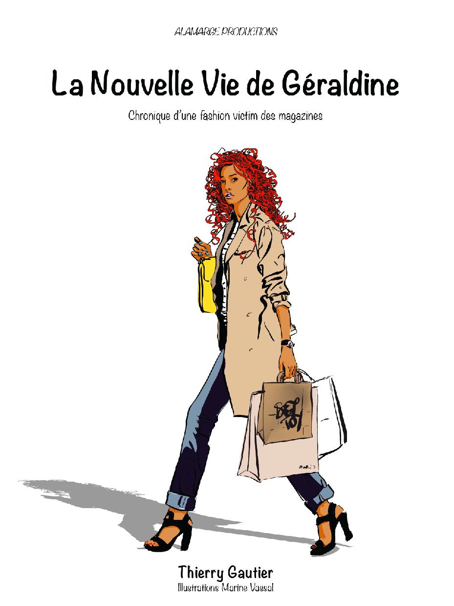 La Nouvelle vie de Géraldine - Thierry Gautier